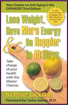 Lose Weight, Have More Energy & Be Happier in 10 Days - Third Edition